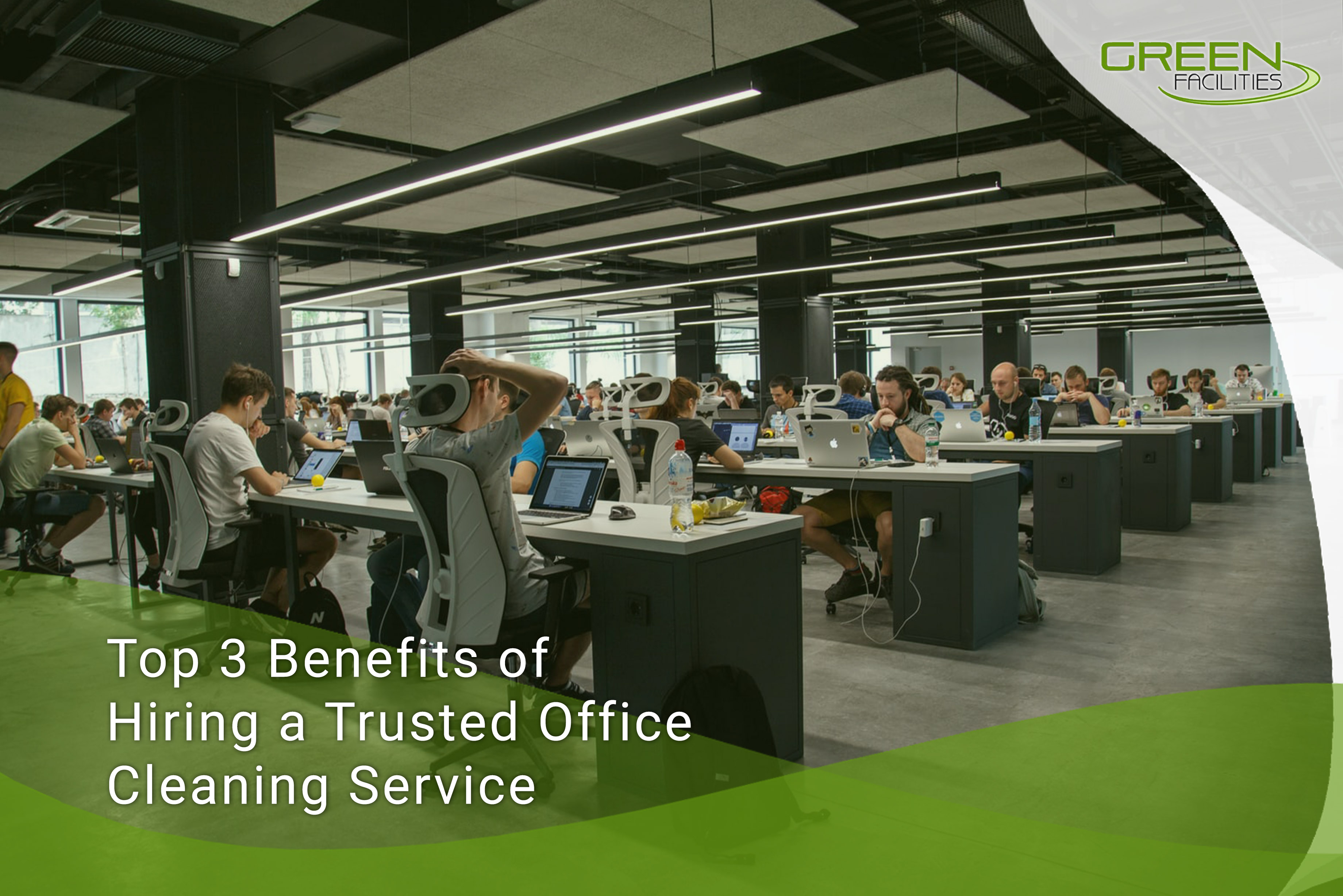 Top 3 Benefits of Hiring a Trusted Office Cleaning Service