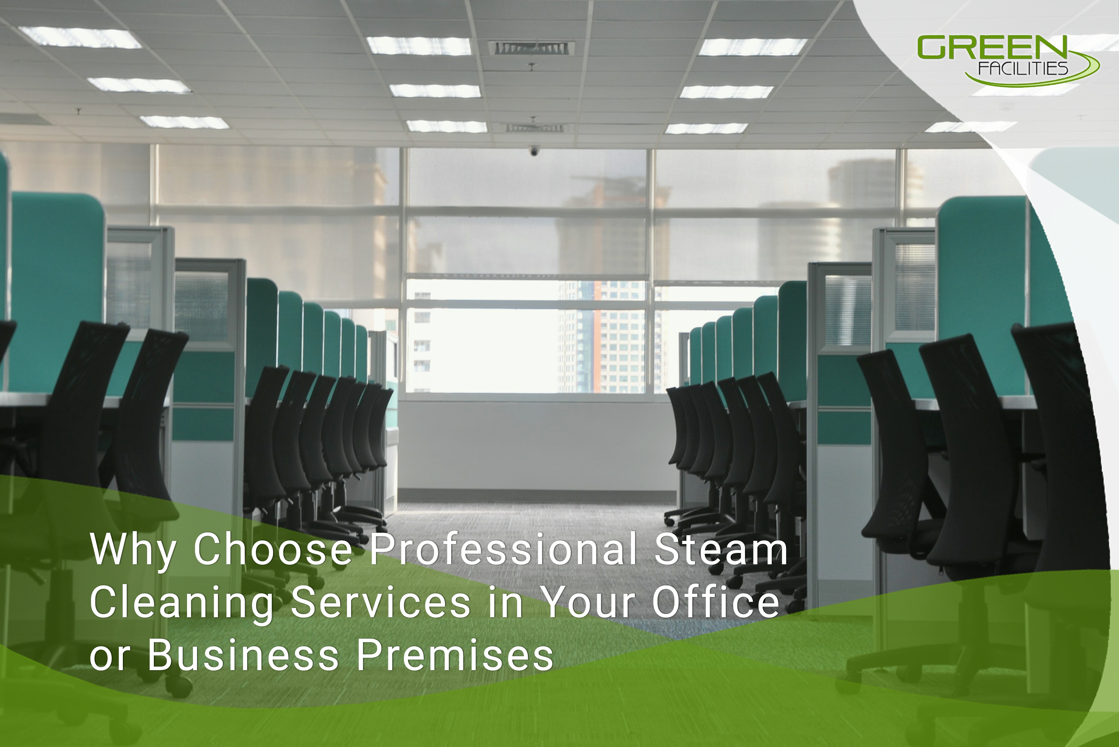 Why-Choose-Professional-Steam-Cleaning-Services-in-Your-Office-or-Business-Premises-1