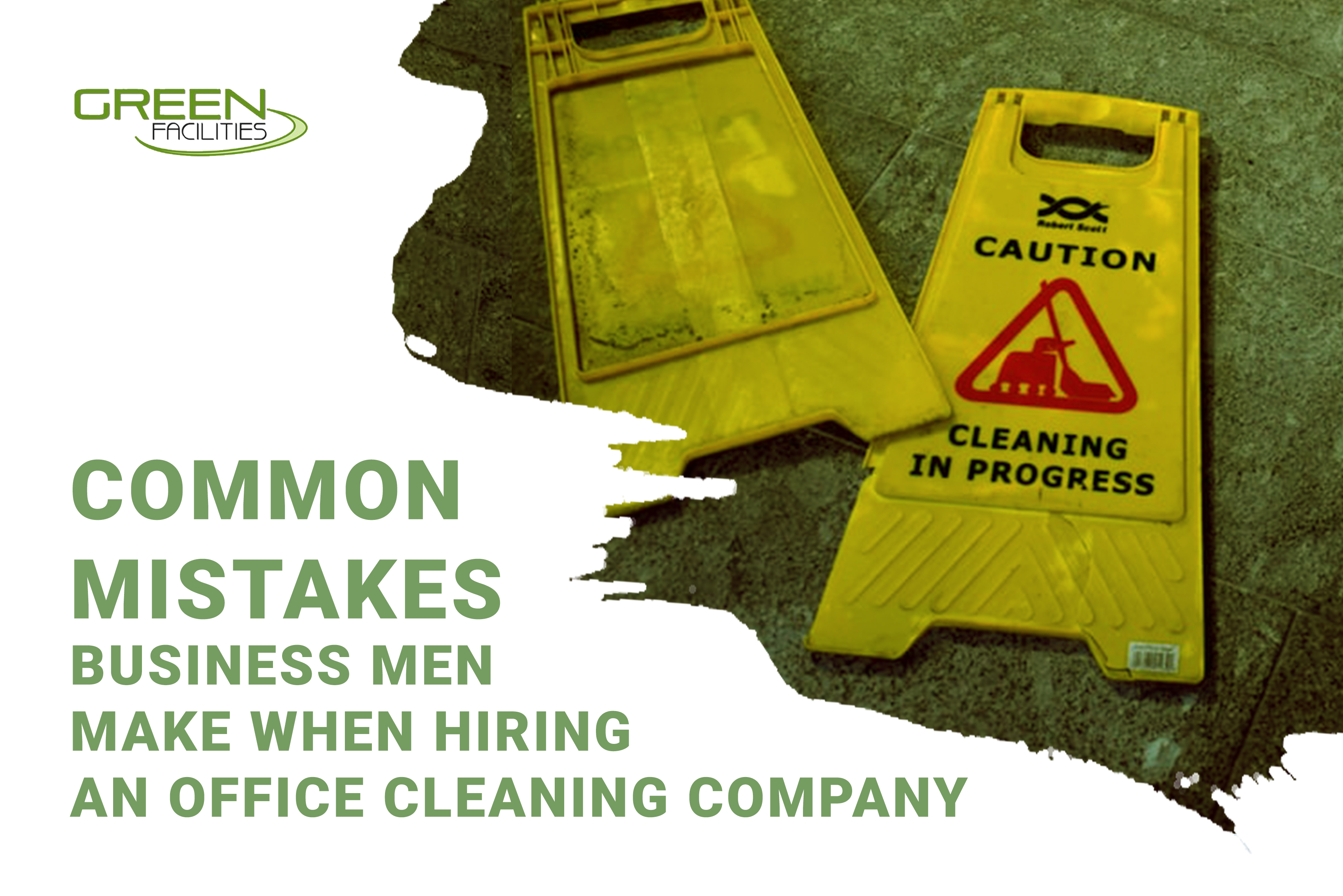 Common Mistakes Businesses Make When Hiring an Office Cleaning Company