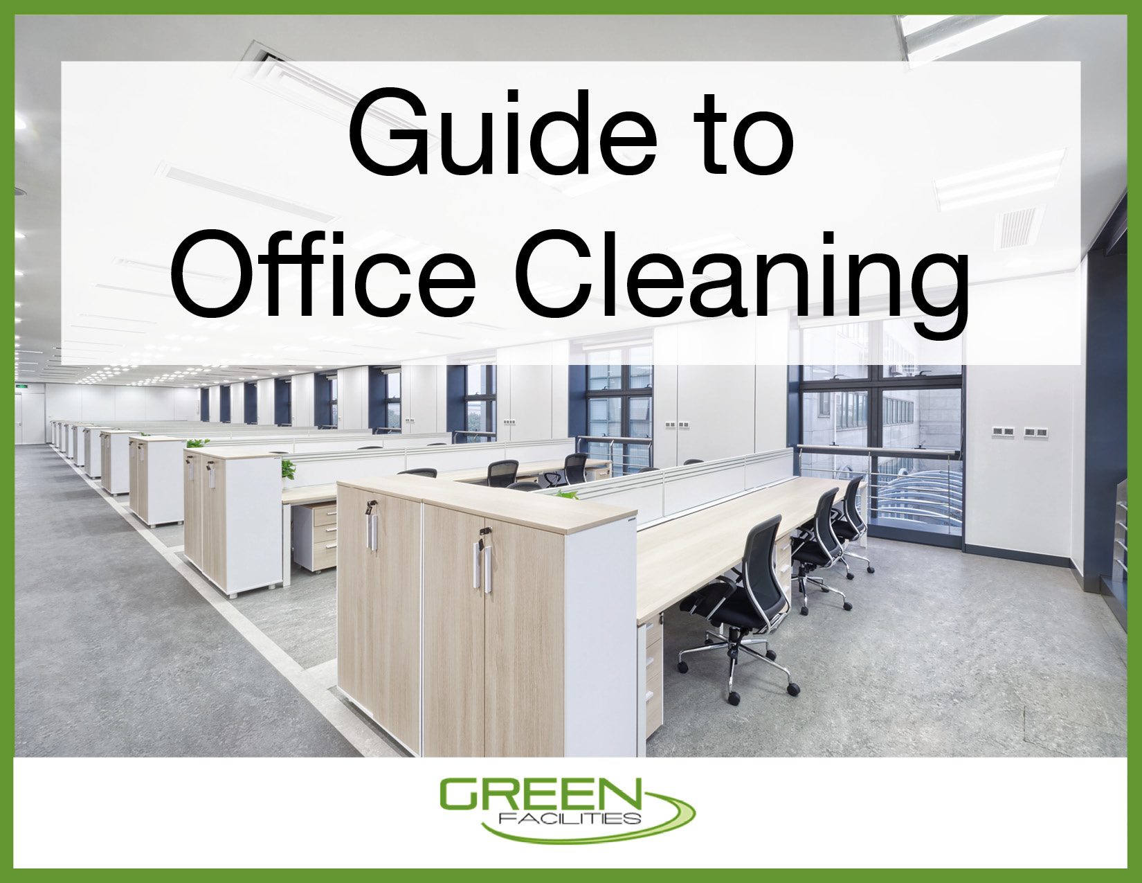 Your Complete Guide to Office Cleaning