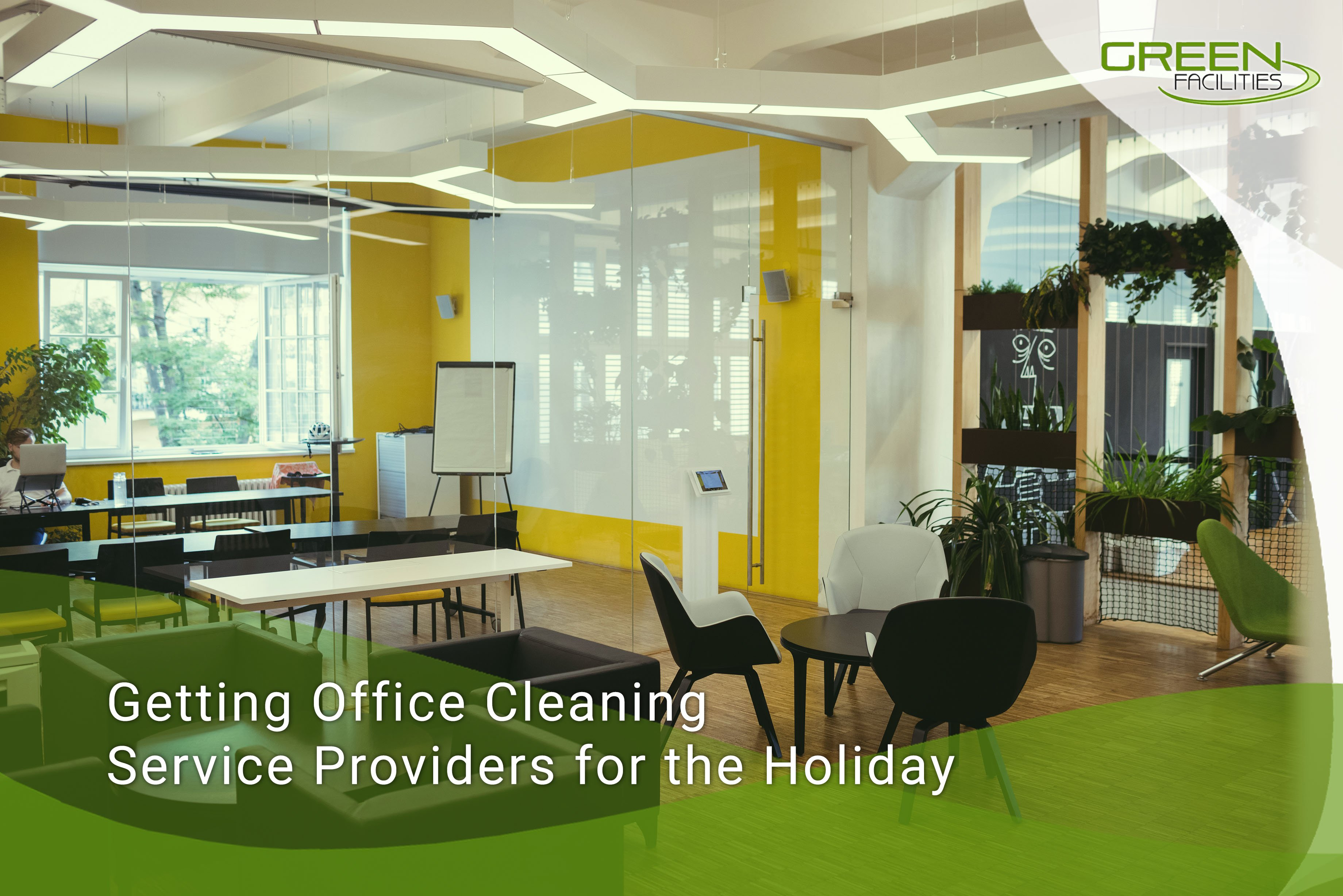 Getting Office Cleaning Service Providers for the Holiday